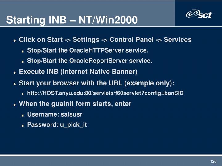 Starting INB – NT/Win2000