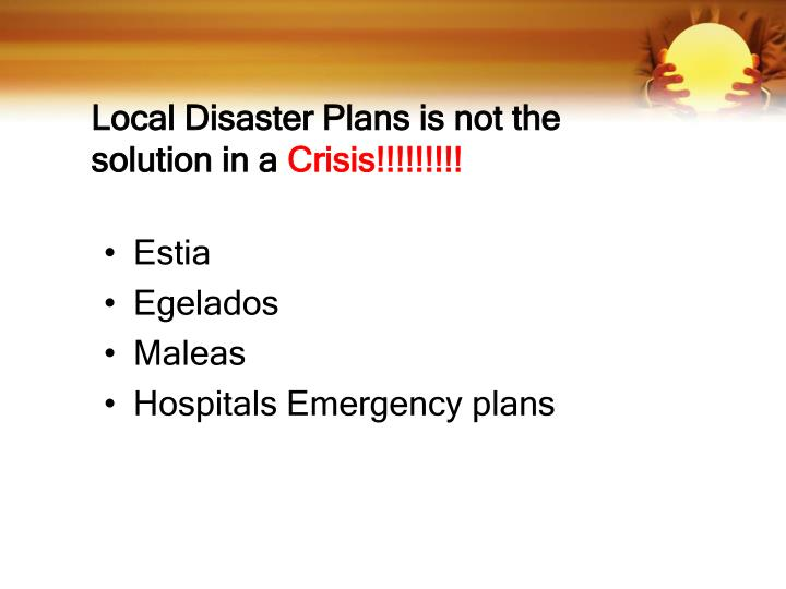 Local Disaster Plans is not the solution in a