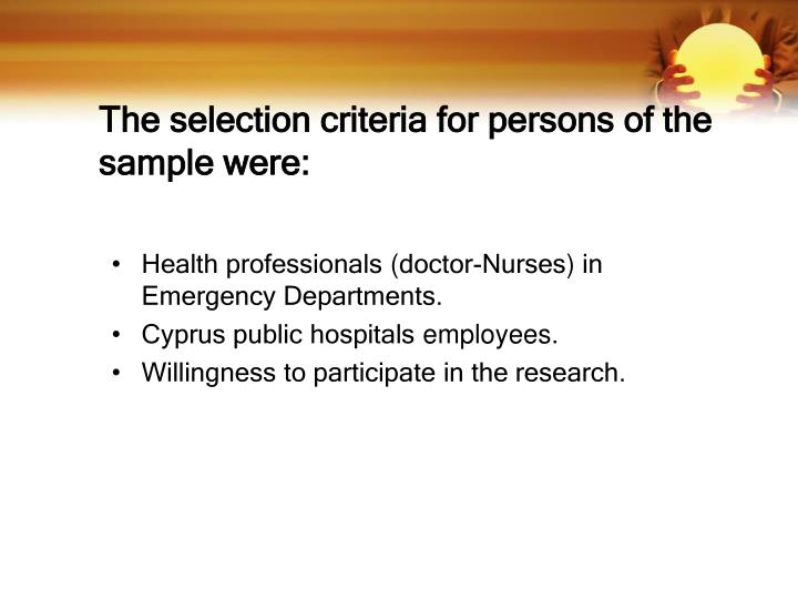 The selection criteria for persons of the sample were: