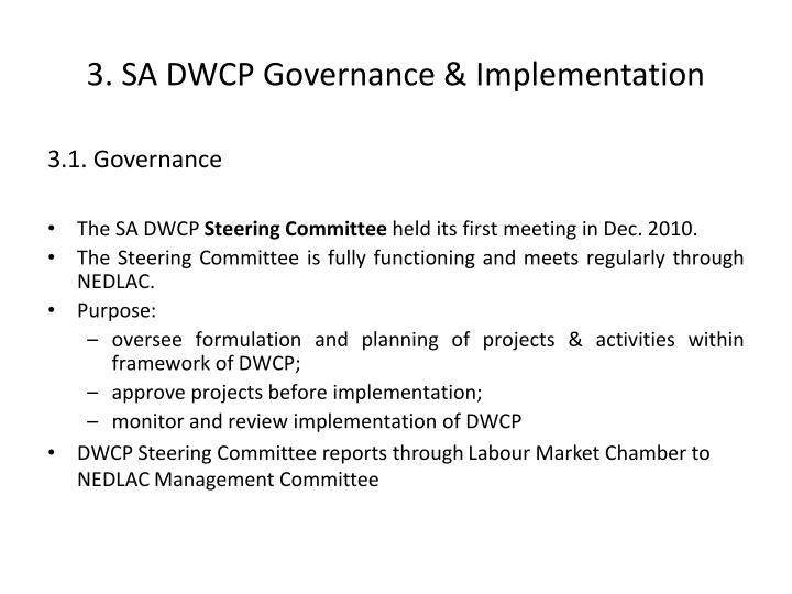 3. SA DWCP Governance & Implementation