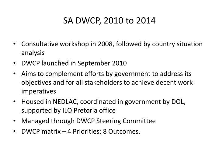 SA DWCP, 2010 to 2014