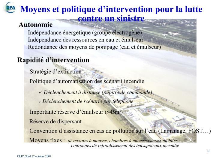 Moyens et politique d'intervention pour la lutte contre un sinistre
