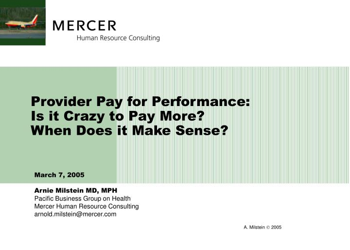 Provider Pay for Performance: