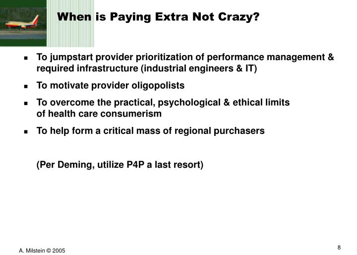 When is Paying Extra Not Crazy?