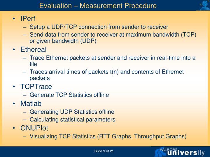 Evaluation – Measurement Procedure
