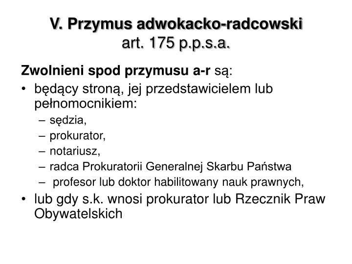 V. Przymus adwokacko-radcowski