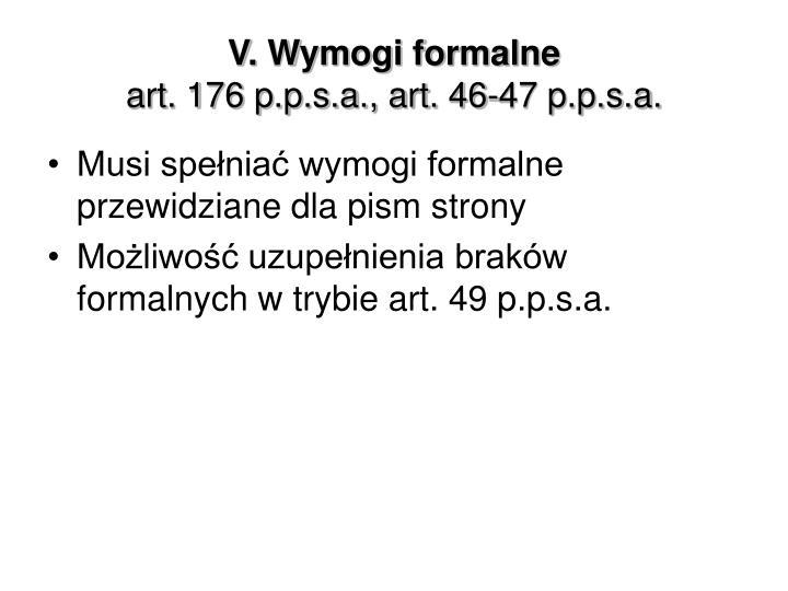 V. Wymogi formalne