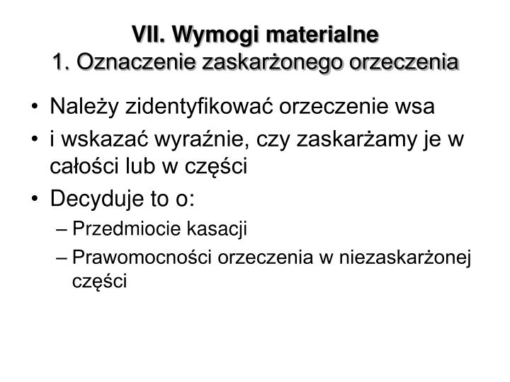 VII. Wymogi materialne