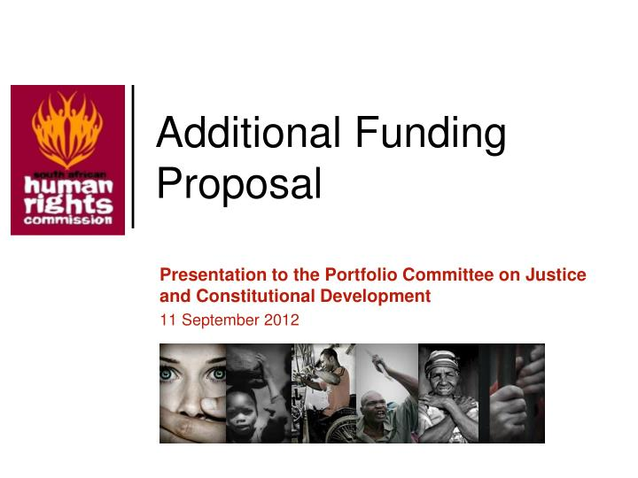 Additional funding proposal