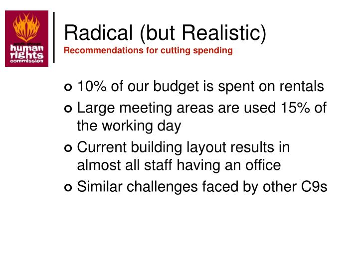 Radical (but Realistic)