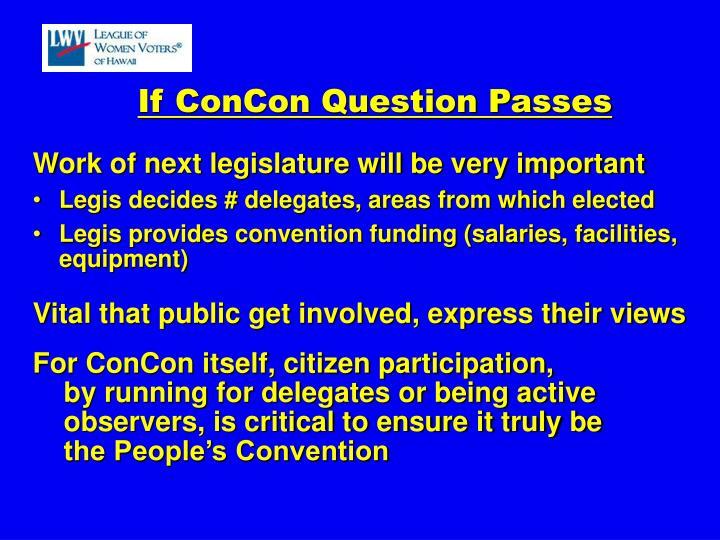If ConCon Question Passes