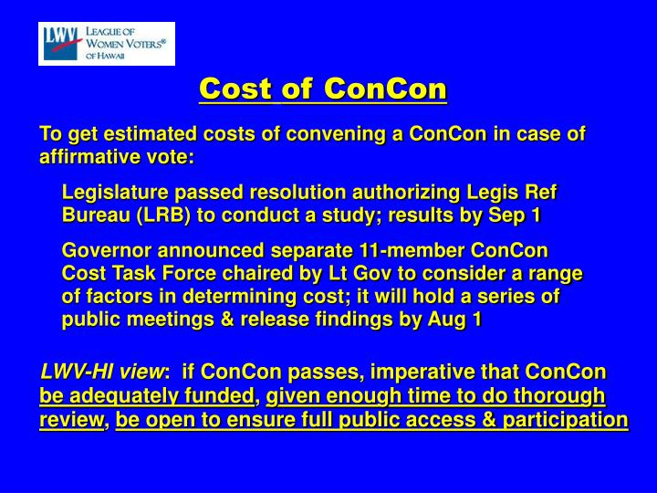 To get estimated costs of convening a ConCon
