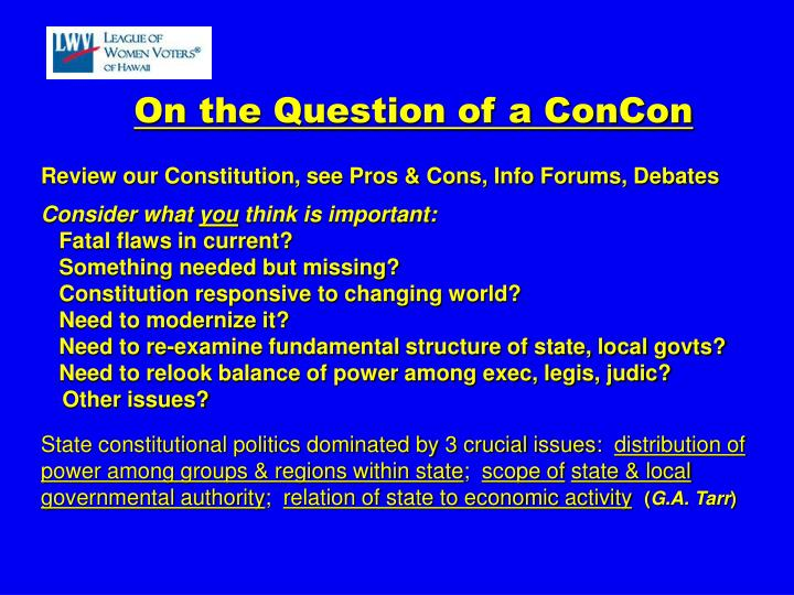 Review our Constitution, see Pros & Cons, Info Forums, Debates