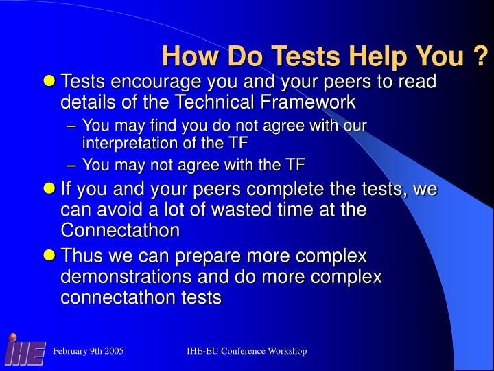 How Do Tests Help You ?