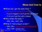mesa test how to
