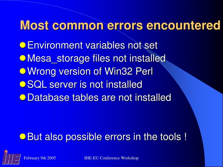 Most common errors encountered
