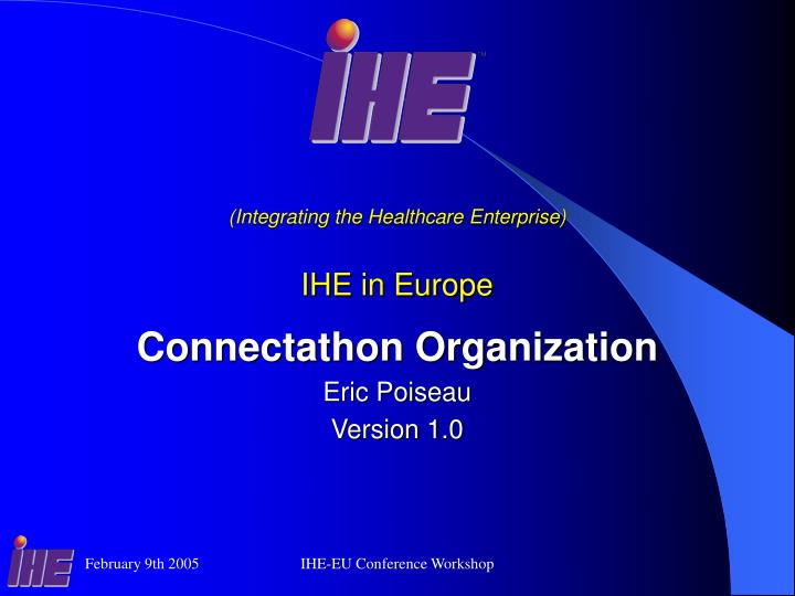 (Integrating the Healthcare Enterprise)