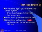 test logs return 2