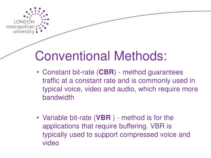 Conventional Methods: