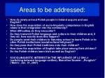 areas to be addressed