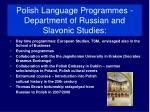 polish language programmes department of russian and slavonic studies