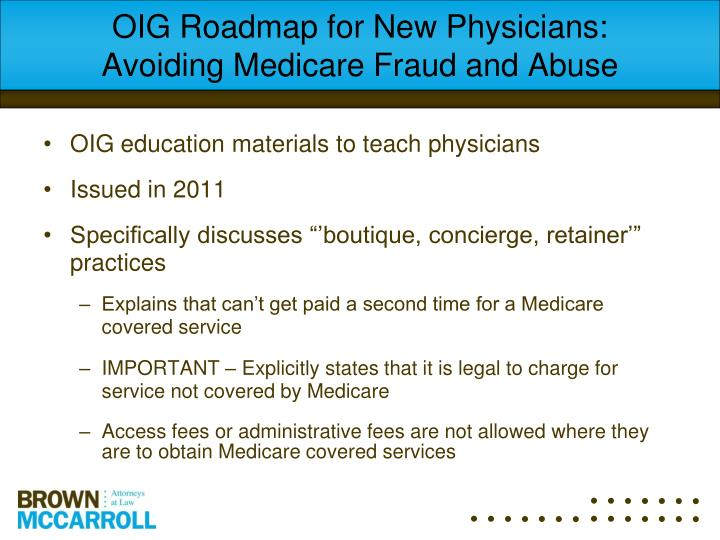 OIG Roadmap for New Physicians:  Avoiding Medicare Fraud and Abuse