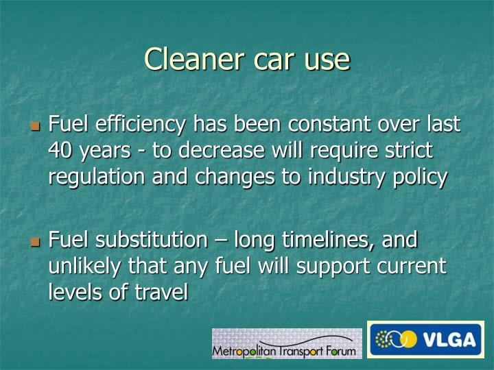 Cleaner car use