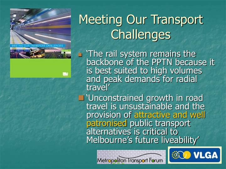 Meeting Our Transport Challenges