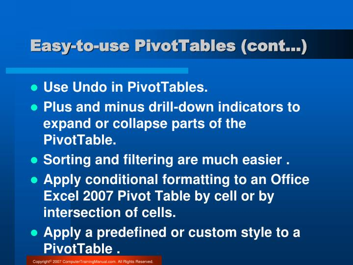 Easy-to-use PivotTables (cont…)