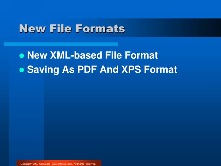 New File Formats