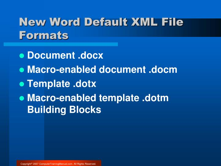 New Word Default XML File Formats