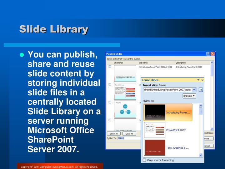 Slide Library
