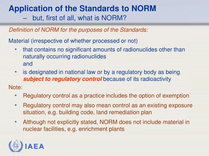 Application of the Standards to NORM