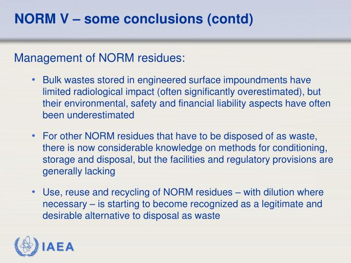 NORM V – some conclusions (contd)