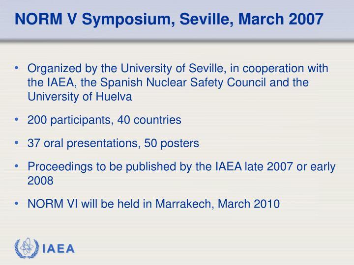 NORM V Symposium, Seville, March 2007