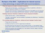 revision of the bss implications for natural sources