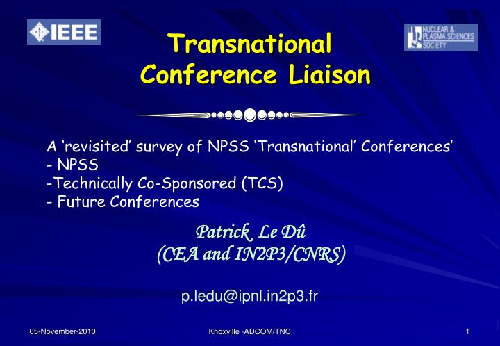Transnational conference liaison