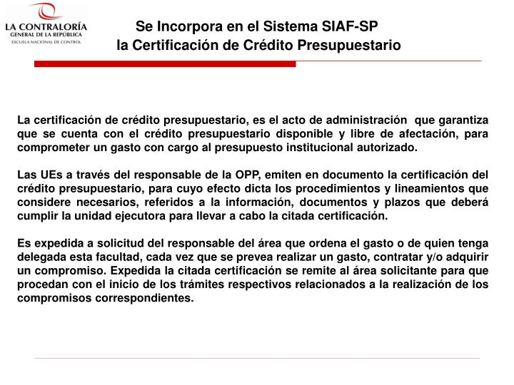 Se Incorpora en el Sistema SIAF-SP
