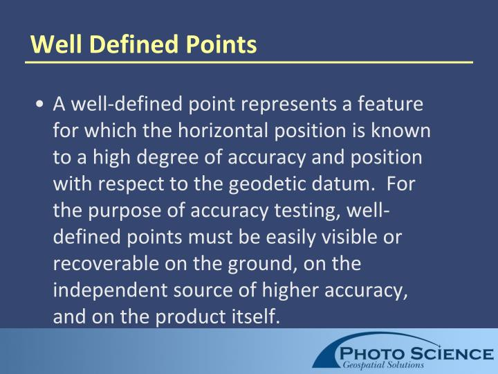 Well Defined Points