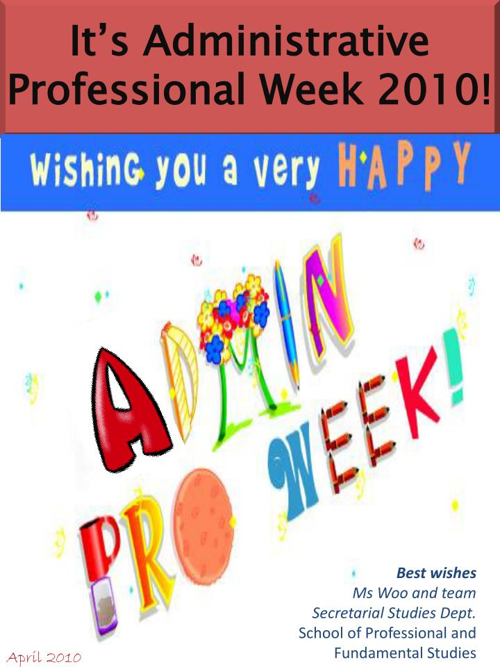 It s administrative professional week 2010