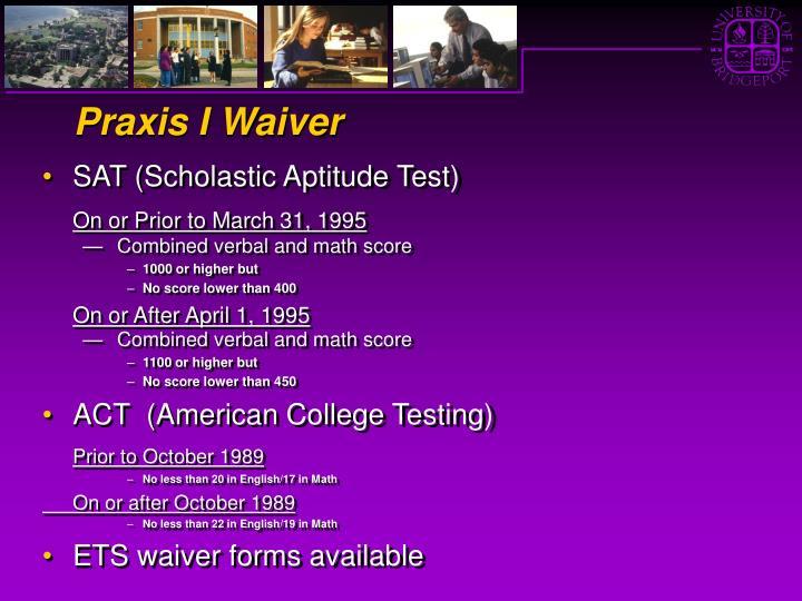 Praxis I Waiver