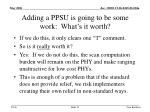 adding a ppsu is going to be some work what s it worth