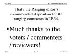that s the ranging editor s recommended disposition for the ranging comments in lb34