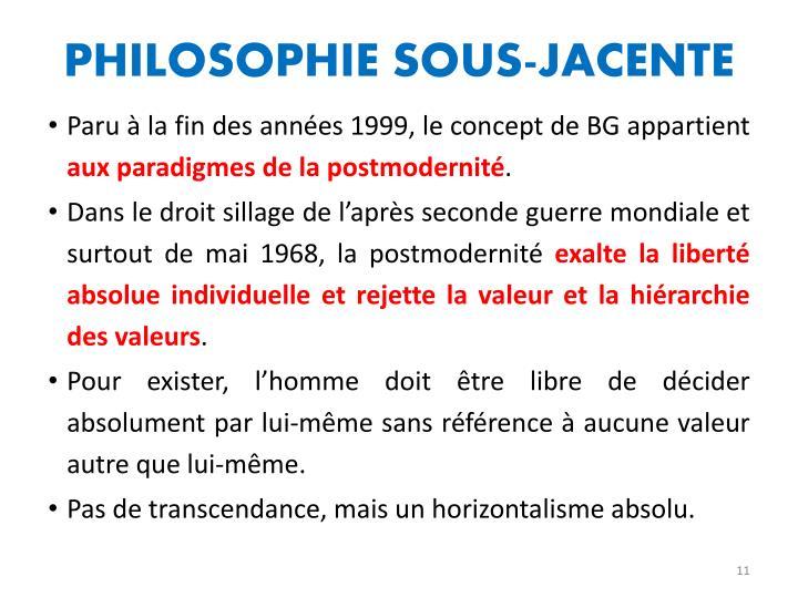 PHILOSOPHIE SOUS-JACENTE