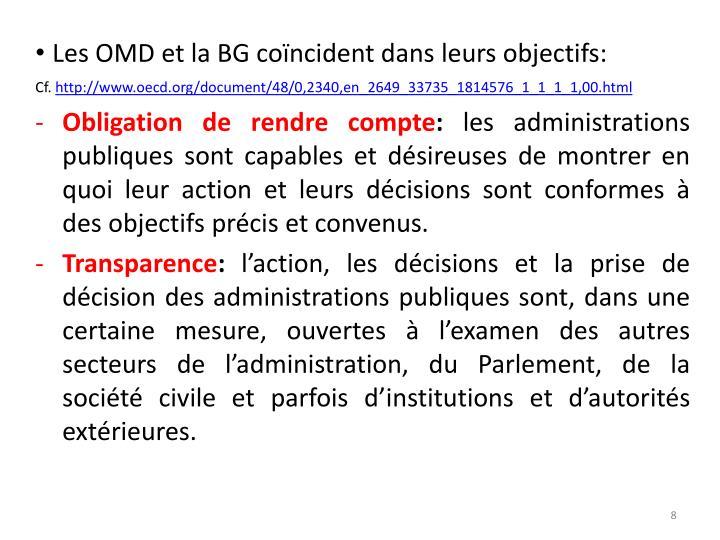 Les OMD et la BG coïncident dans leurs objectifs: