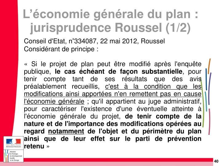 Conseil d'Etat, n°334087, 22 mai 2012, Roussel