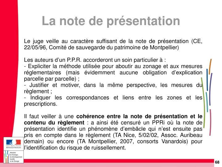 Le juge veille au caractère suffisant de la note de présentation (CE, 22/05/96, Comité de sauvegarde du patrimoine de Montpellier)