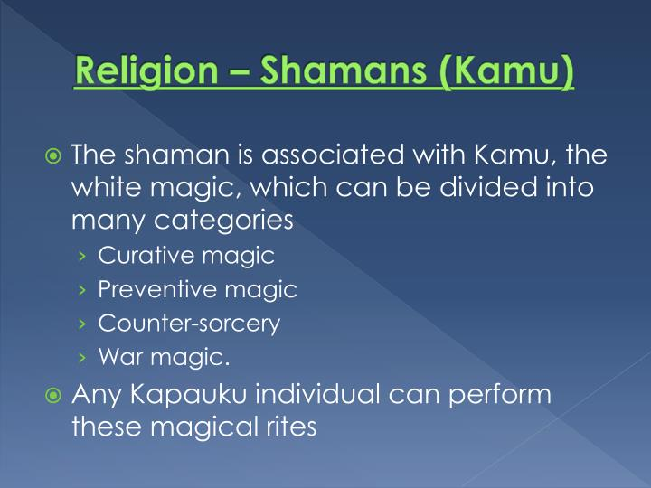 Religion – Shamans (