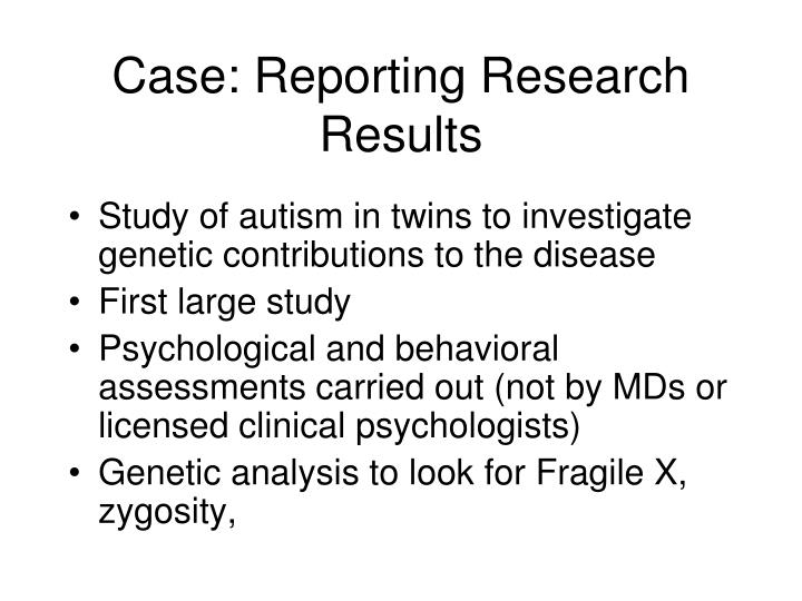 Case: Reporting Research Results