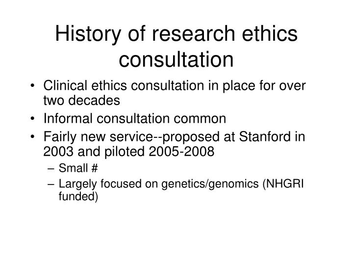 History of research ethics consultation